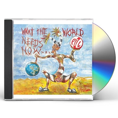 P.I.L. WHAT THE WORLD NEEDS NOW CD