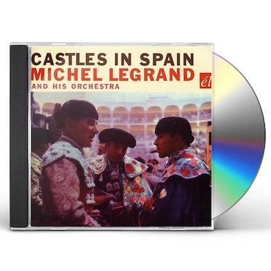 Michel Legrand CASTLES IN SPAIN CD