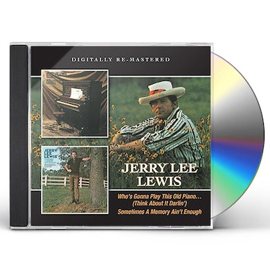Jerry Lee Lewis WHO'S GONNA PLAY THIS OLD PIANO CD