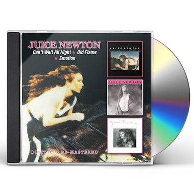 Juice Newton CAN'T WAIT ALL NIGHT OLD FLAME EMOTION CD