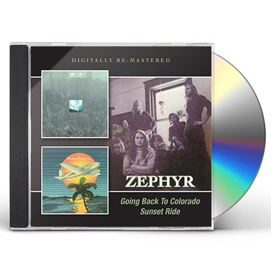 ZEPHYR GOING BACK TO COLORADO /SUNSET RIDE CD