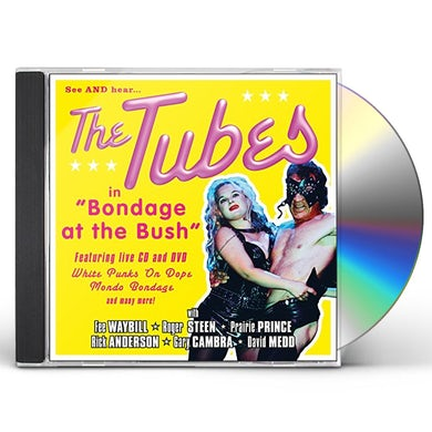 Tubes BONDAGE AT THE BUSH CD