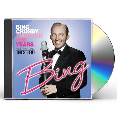 Bing Crosby THROUGH THE YEARS 1: 1950-1951 CD