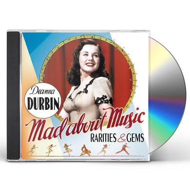 Deanna Durbin MAD ABOUT MUSIC: RARITIES & GEMS CD