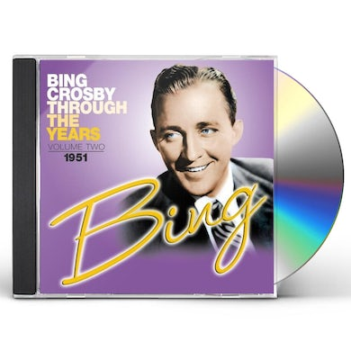 Bing Crosby THROUGH THE YEARS 2: 1951 CD