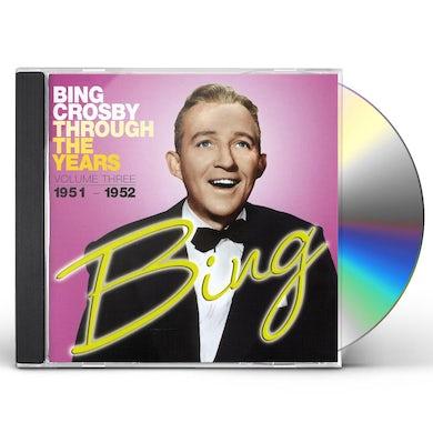 Bing Crosby THROUGH THE YEARS VOLUME 3 CD