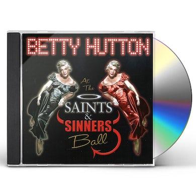 Betty Hutton SAINTS & SINNERS BALL CD