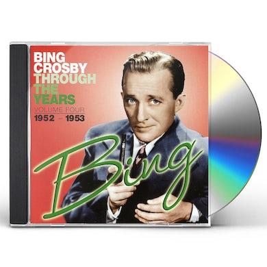 Bing Crosby THROUGH THE YEARS 4: 1952-1953 CD