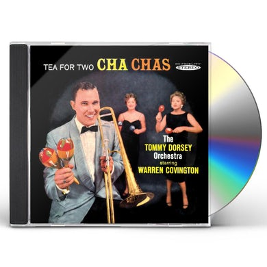 Tommy Dorsey TEA FOR TWO CHA CHAS CD