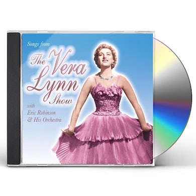 SONGS FROM THE VERA LYNN SHOW CD