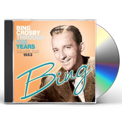 Bing Crosby THROUGH THE YEARS 6: 1953 CD