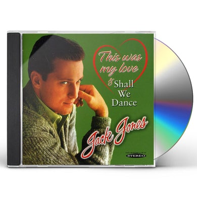 Jack Jones THIS WAS MY LOVE & SHALL WE DANCE CD