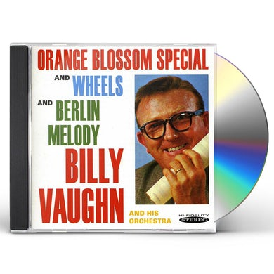 Billy Vaughn ORANGE BLOSSOM SPECIAL WHEELS & BERLIN MELODY CD