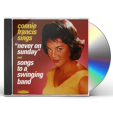 Connie Francis NEVER ON SUNDAY & SONGS TO A SWINGING BAND CD