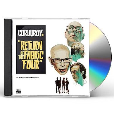 Corduroy RETURN OF THE FABRIC FOUR CD