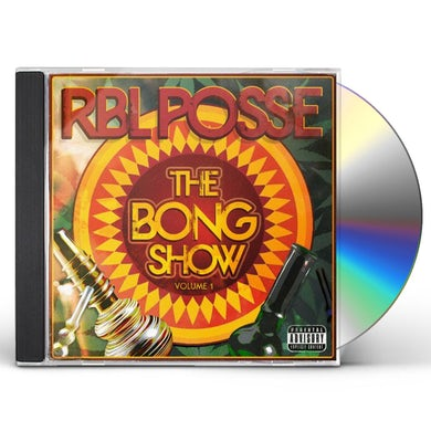 RBL Posse BONG SHOW VOL 1 CD