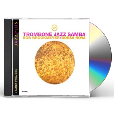 Bob Brookmeyer TROMBONE JAZZ SAMBA/SAMBA PARA DOS CD