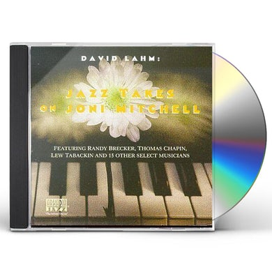 David Lahm JAZZ TAKES ON JONI MITCHELL CD