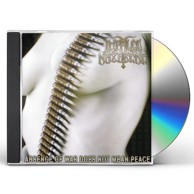 Impaled Nazarene ABSENCE OF WAR DOES NOT MEAN PEACE CD