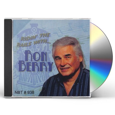RIDIN THE RAILS WITH RON BERRY CD