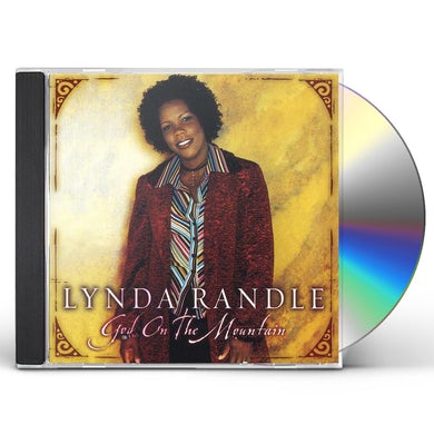 Lynda Randle GOD ON THE MOUNTAIN CD
