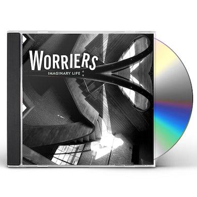 Worriers IMAGINARY LIFE CD