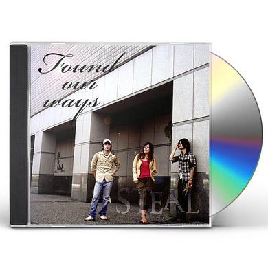 STEAL FOUND OUR WAYS CD