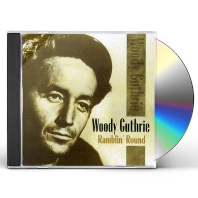 Woody Guthrie RAMBLIN ROUND CD