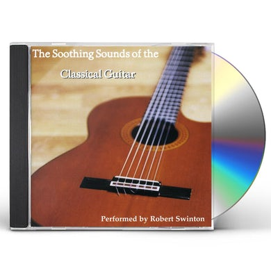 Robert Swinton SOOTHING SOUNDS OF THE CLASSICAL GUITAR CD