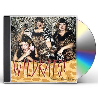 WILDKATS! DONE TO PURRR-FECTION CD