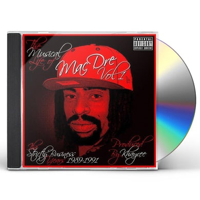 MUSICAL LIFE OF MAC DRE 1: STRICTLY BUSINESS YEARS CD