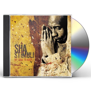 Sha Stimuli MY SOUL TO KEEP CD