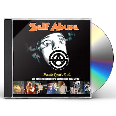 Self Abuse PUNK SNOT TED: LAS VEGAS PUNK PIONEERS COMPILATION CD