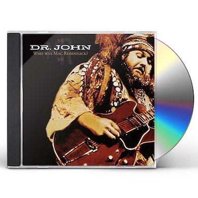 Dr. John WHO WAS MAC REBENNACK CD