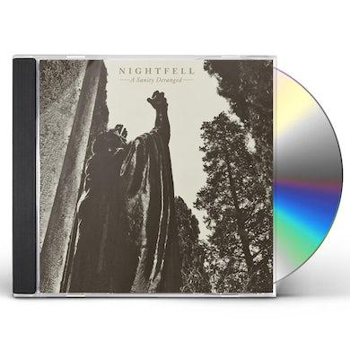 NIGHTFELL A SANITY DERANGED CD