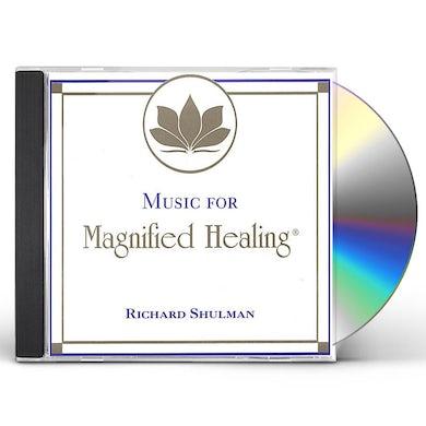 Richard Shulman MUSIC FOR MAGNIFIED HEALING CD