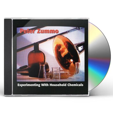 Peter Zummo EXPERIMENTING WITH HOUSEHOLD CHEMICALS CD