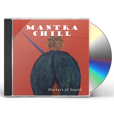 Martyrs Of Sound MANTRA CHILL CD