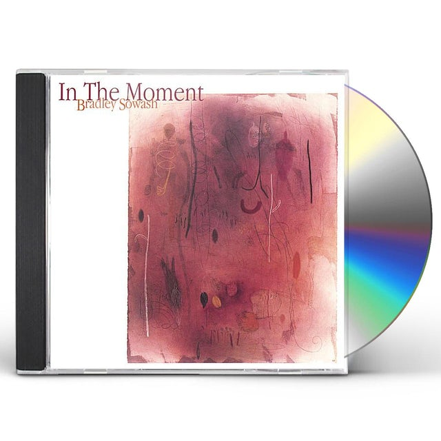 Bradley Sowash IN THE MOMENT CD
