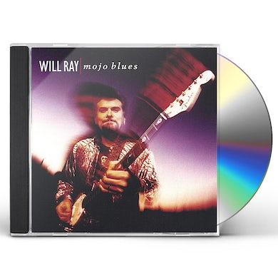 Will Ray MOJO BLUES CD