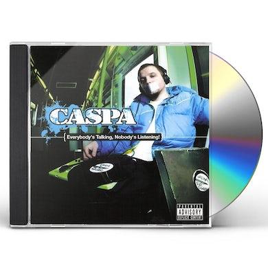 Caspa EVERYBODY'S TALKING NOBODY'S LISTENING CD