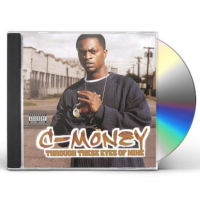 C-Money THROUGH THESE EYES OF MINE CD