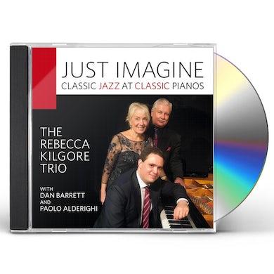 Rebecca Kilgore JUST IMAGINE CD