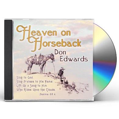 Don Edwards HEAVEN ON HORSEBACK CD