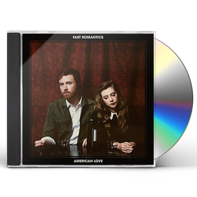 Fast Romantics AMERICAN LOVE CD