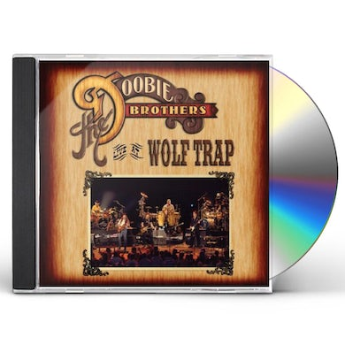 Doobie Brothers LIVE AT WOLF TRAP CD