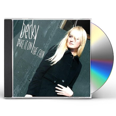 Becky TAKE IT ON THE CHIN CD