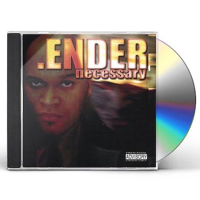 ender NECESSARY CD