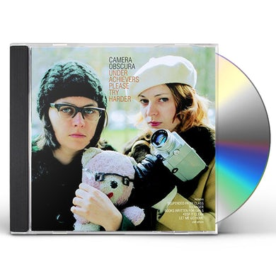 Camera Obscura UNDERACHIEVERS PLEASE TRY HARDER CD