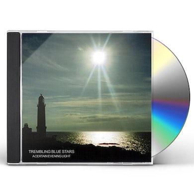 CERTAIN EVENING LIGHT CD